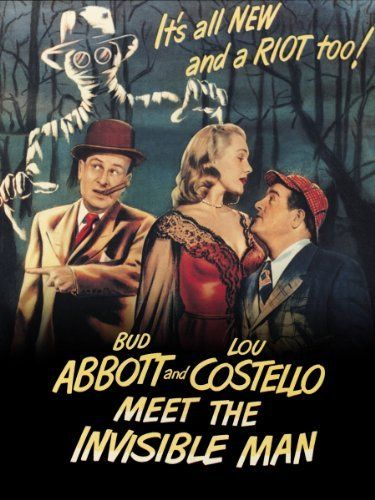 Abbott And Costello Meet The Invisible Man Abbott And Costello Meet The Invisible Man Lou Costello Bud Abbott Nancy Guild Adele Jergens Old Movie Posters Invisible Man Abbott And Costello