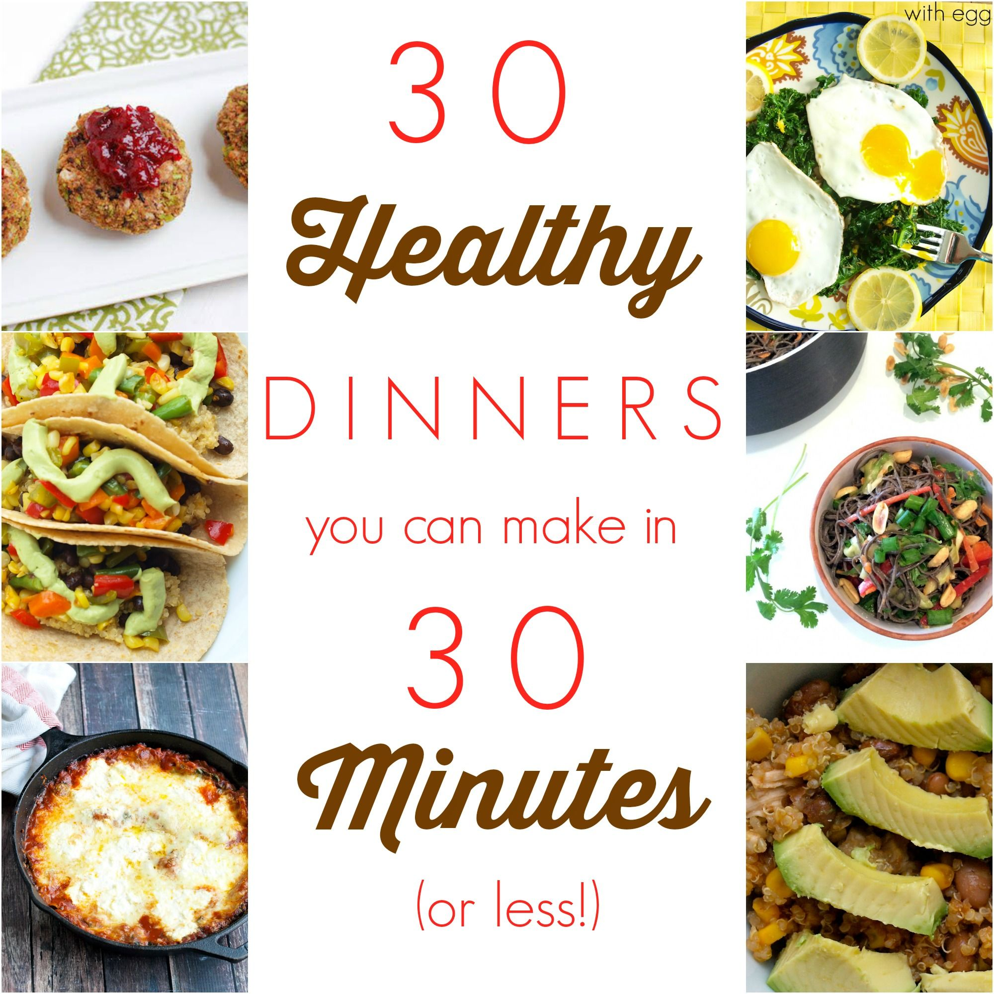 30 healthy dinners that you can make in 30 minutes or less jackpot 30 healthy dinners that you can make in 30 minutes or less all of these dinners are whole food healthy dinner recipes that you can make super fast forumfinder Gallery