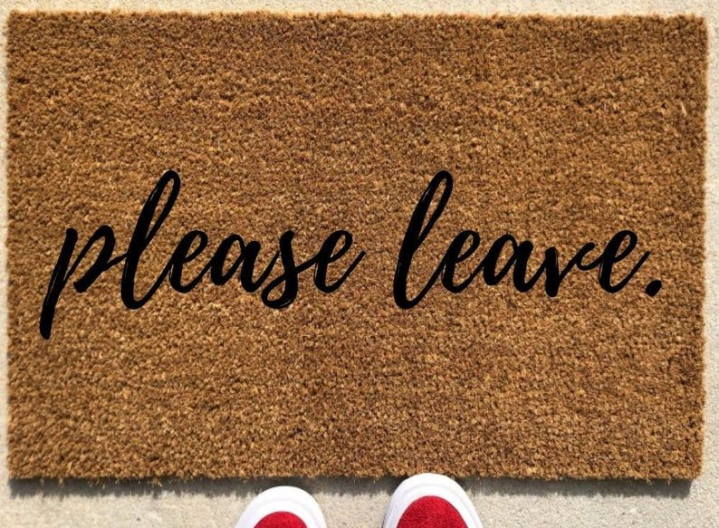 Please Leave Doormat Funny Doormat Door Mat Funny Welcome Mat Go Away Doormat Personalized Doormat Custom Doormat No Soliciting Sign In 2020 Door Mat Funny Welcome Mat Custom Doormat
