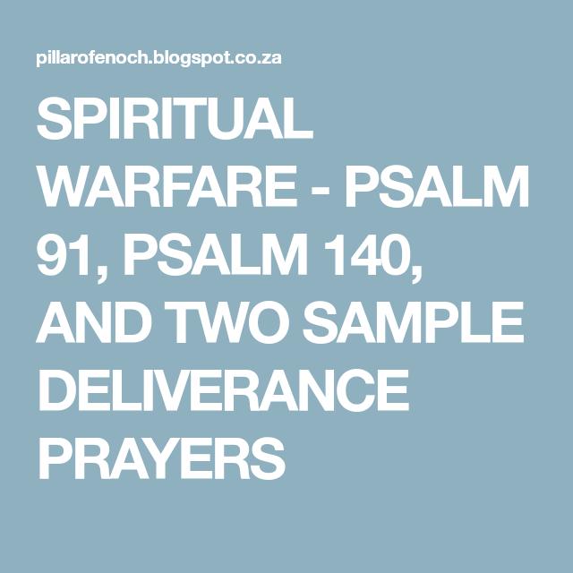 SPIRITUAL WARFARE - PSALM 91, PSALM 140, AND TWO SAMPLE