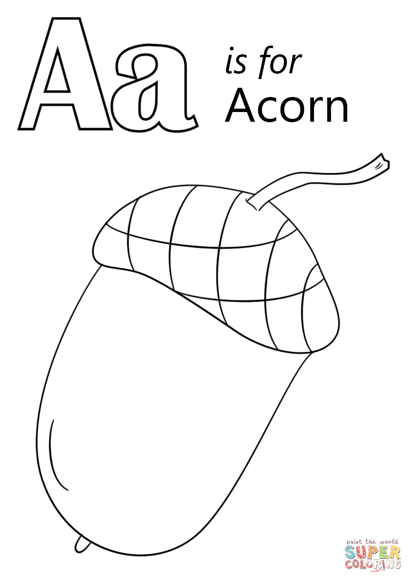 Letter A Is For Acorn Coloring Page Free Printable Coloring Pages Letter A Coloring Pages Fall Coloring Pages Abc Coloring Pages