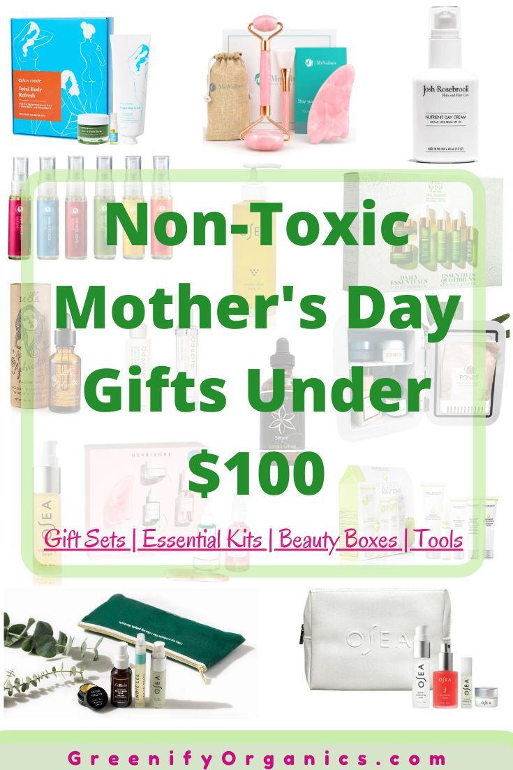 Non Toxic Mother S Day Gift Ideas Under 100 In 2020 Nontoxic Beauty Beauty Products Gifts Skin Care Gifts