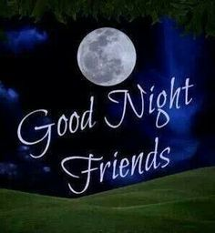 Good Night Friends Images Joy Asson Good Night Good Night