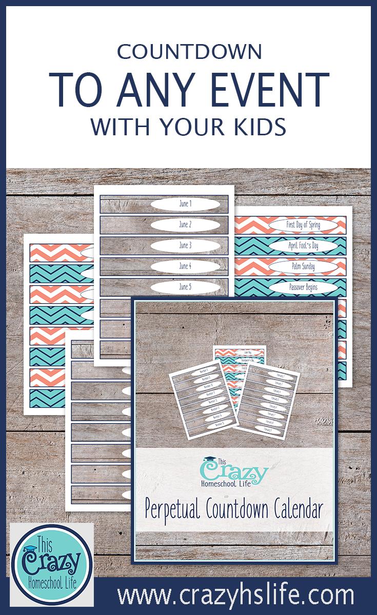 The Printable Perpetual Countdown Calendar This Crazy Homeschool