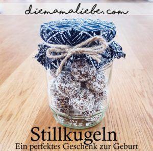 DIY Stillkugeln Rezept – Ein perfektes Geschenk zur Geburt | diemamaliebe #die…