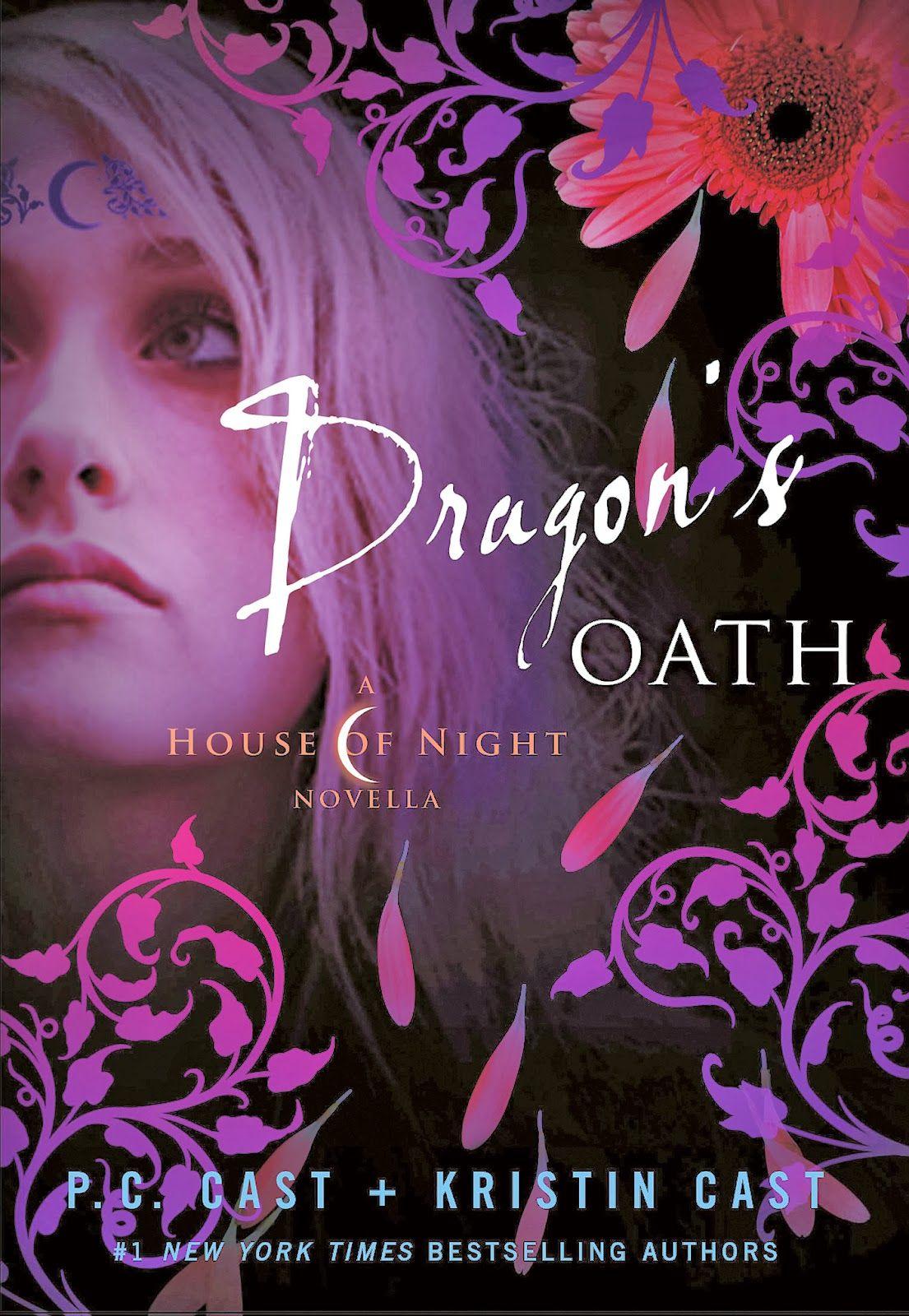 Dragon's Oath (a House Of Night Novella) By Pc Cast & Kristen Cast