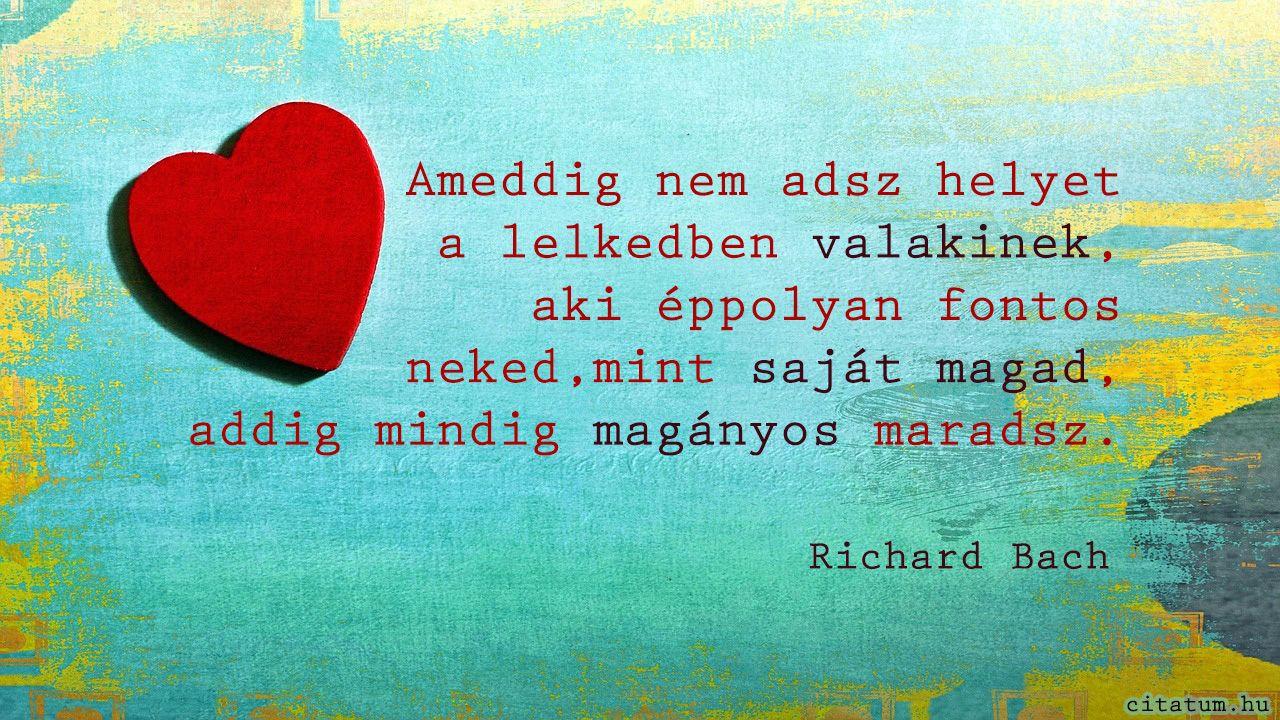 idézetek magányról Richard Bach idézet   Bach, Richard, Music