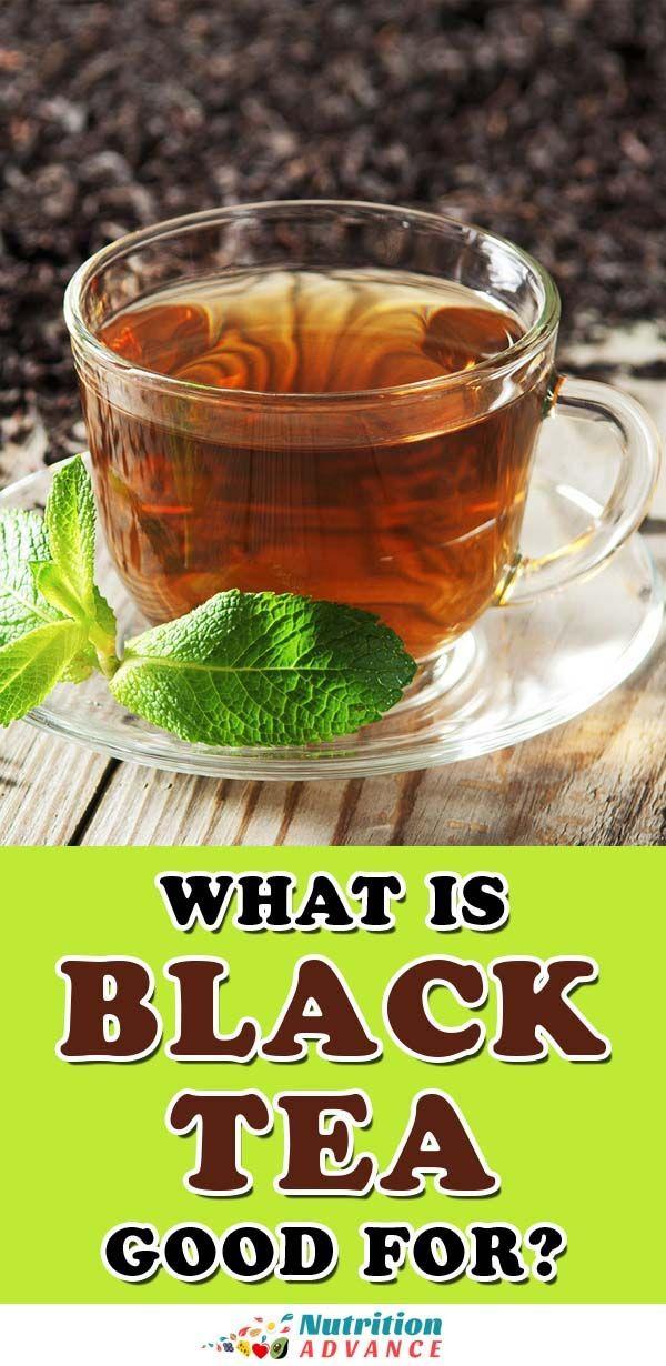 11 Health Benefits of Drinking Black Tea Tea health