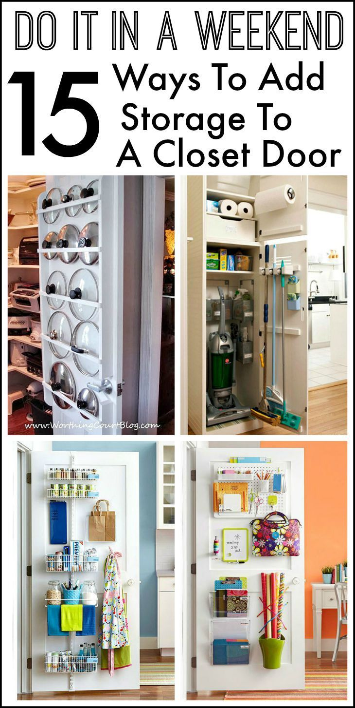 15 Ways To Use The Back Of A Closet Door For Storage And Organization Worthing Court Closet Door Storage Diy Closet Doors Pantry Door Storage