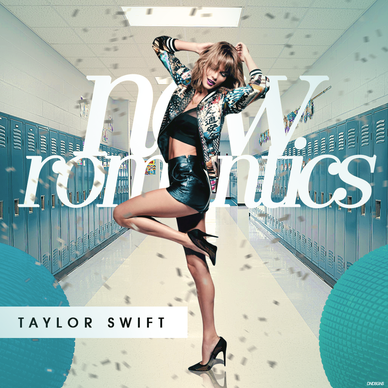 Taylor Swift New Romantics Fanmade Cover By Dendesigns Taylor Swift New Taylor Swift Taylor Swift Songs