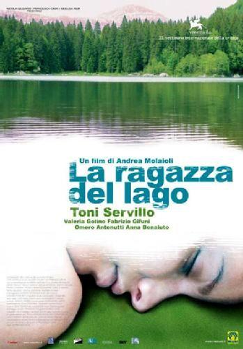 """""""LA RAGAZZA DEL LAGO"""" by Alberto Molaioli, 2006. -"""