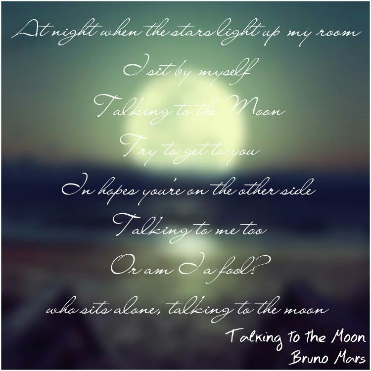 Talking to the Moon Bruno Mars Bruno mars, Song lyrics