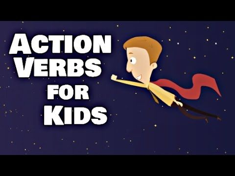Action Verbs for Kids Language Arts Youtube Video Lesson - action verbs