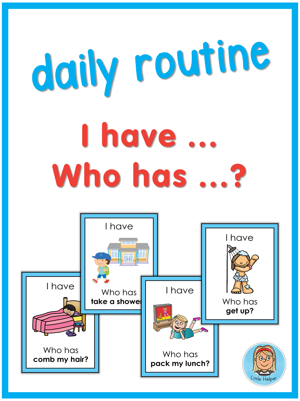 ESL daily routine I have Who has? game Routine
