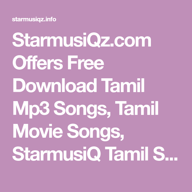 Starmusiqz Com Offers Free Download Tamil Mp3 Songs Tamil Movie Songs Starmusiq Tamil Song Free Download Tamiltunes Songs T Devotional Songs Songs Mp3 Song