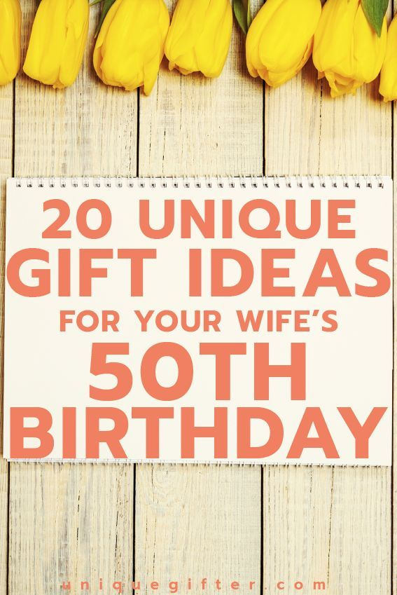 20 Gift Ideas For Your Wife S 50th Birthday Gift Ideas