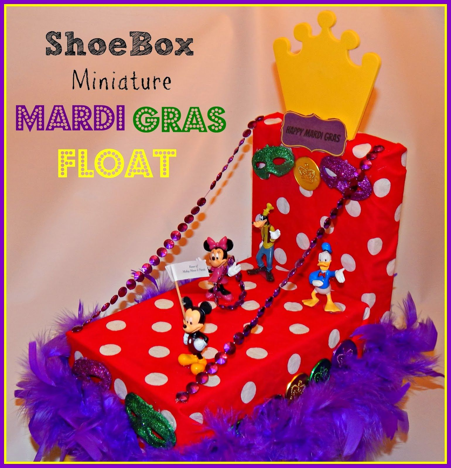 This Ole Mom: Shoebox Miniature Mardi Gras Float | Make- Crafts with ...