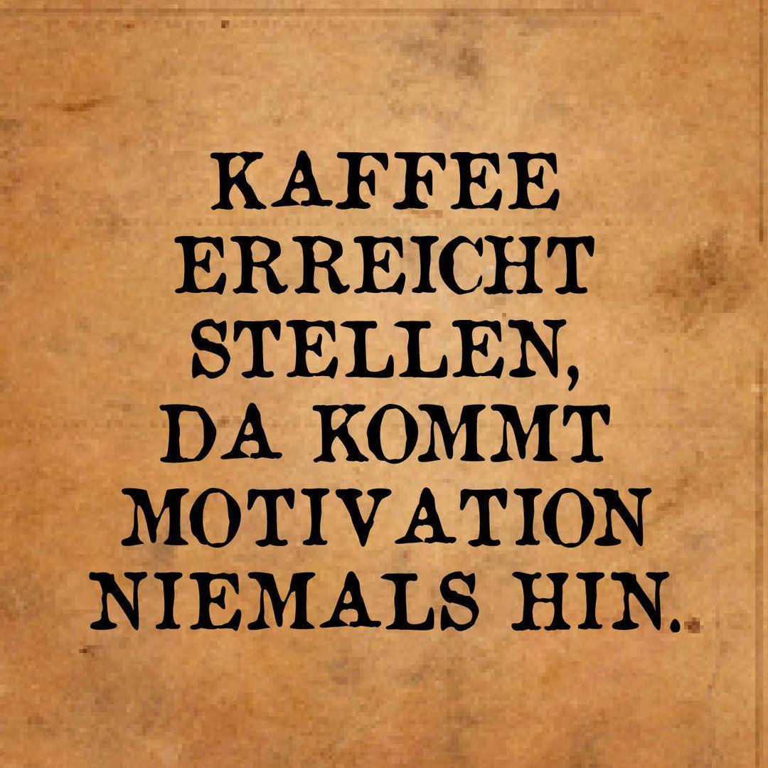 Motivation Nur So Quotes Funny Quotes Und Motivational Quotes
