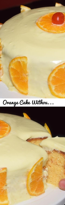 Orange Cake Without Oven