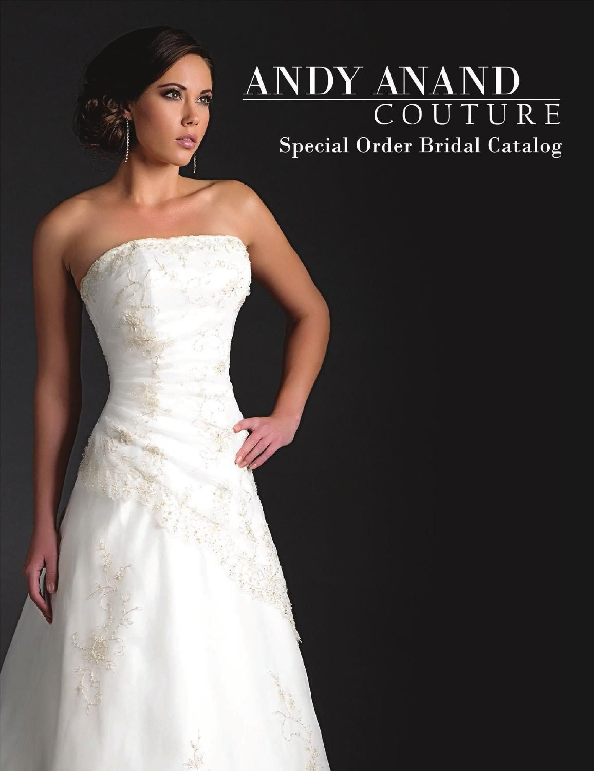 Andy Anand Couture Special Order Bridal Catalog | Bridal Gowns ...