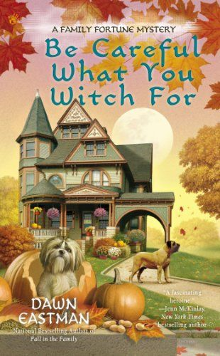 Be Careful What You Witch For (A Family Fortune Mystery) by Dawn Eastman,http://www.amazon.com/dp/0425264475/ref=cm_sw_r_pi_dp_z879sb0BXJM3X40C