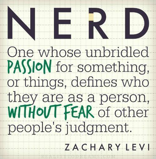 Definition Of A Nerd Zachary Levi Quote Wm 500 Jpg 500 508 Nerd Quotes Levi Quotes Nerd