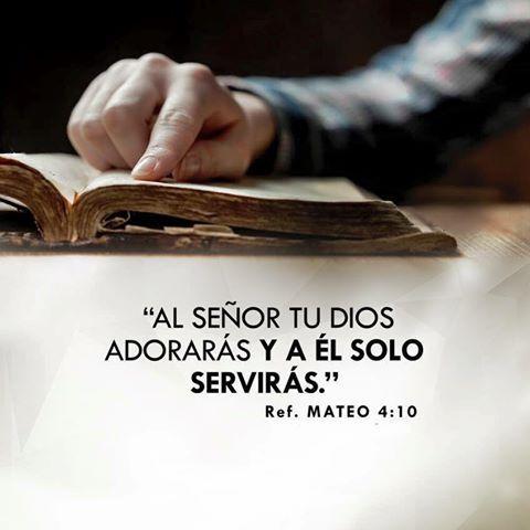 Al Señor Tu Dios Adorarás Y A El Solo Servirás Mt 4 10 Bible Reading Plan Trust God Bible Quotes