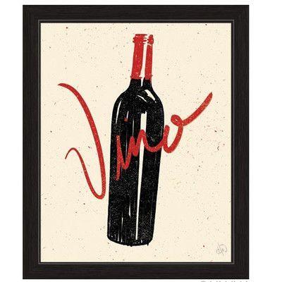 Click Wall Art Bottle Of Vino Framed Painting Print Size: