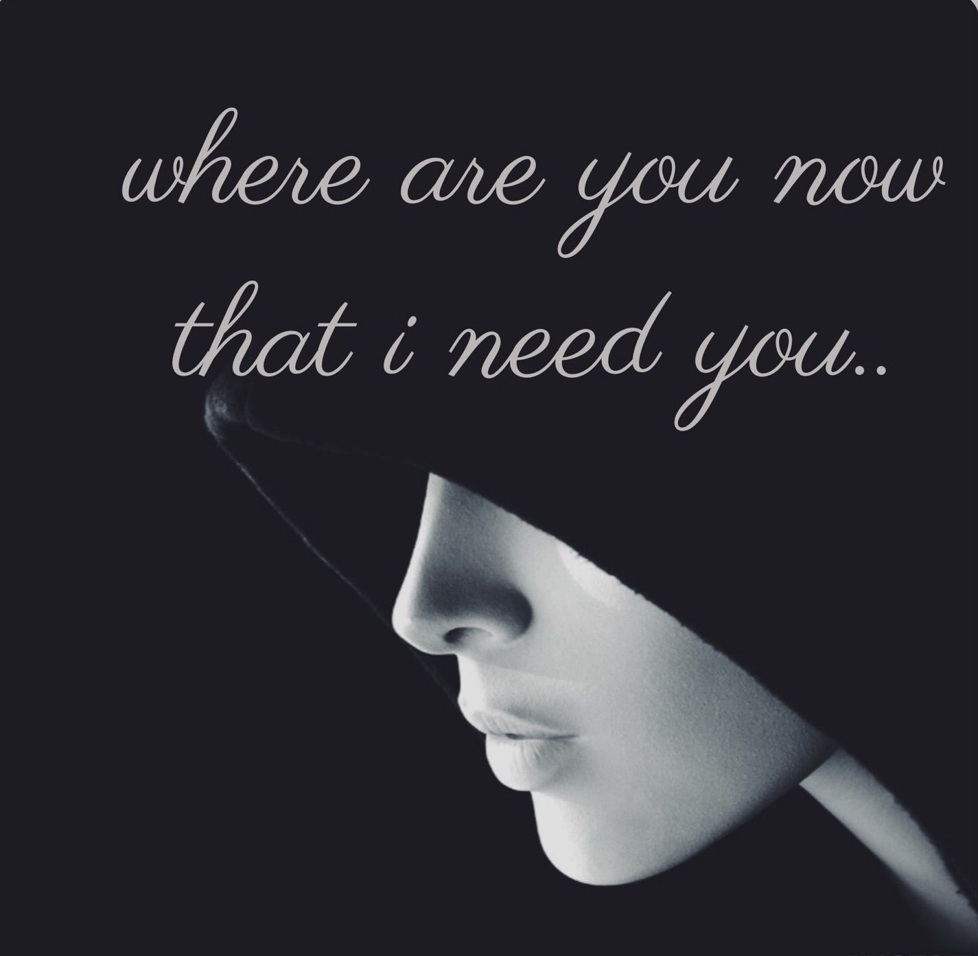 Where Are You Now That I Need You Music Book I Need You Words