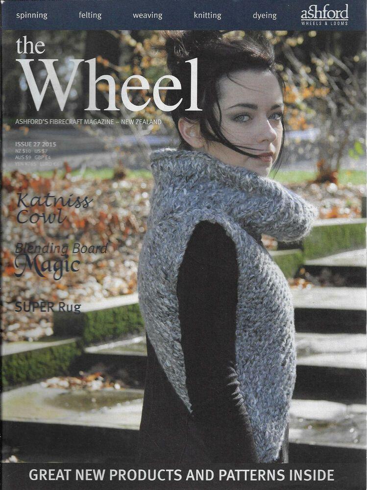 The Wheel Ashford/'s Fibrecraft magazine #27 2015 knitting spinning weaving