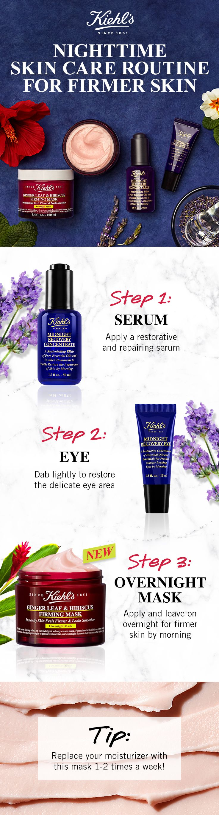 Kiehl's Overnight Firming Mask is the next step in your night-time anti-aging skin care routine. Use after your serum and eye cream for firm, youthful skin. Replace your moisturizer with this mask 1-2 times per week for smooth, youthful skin.