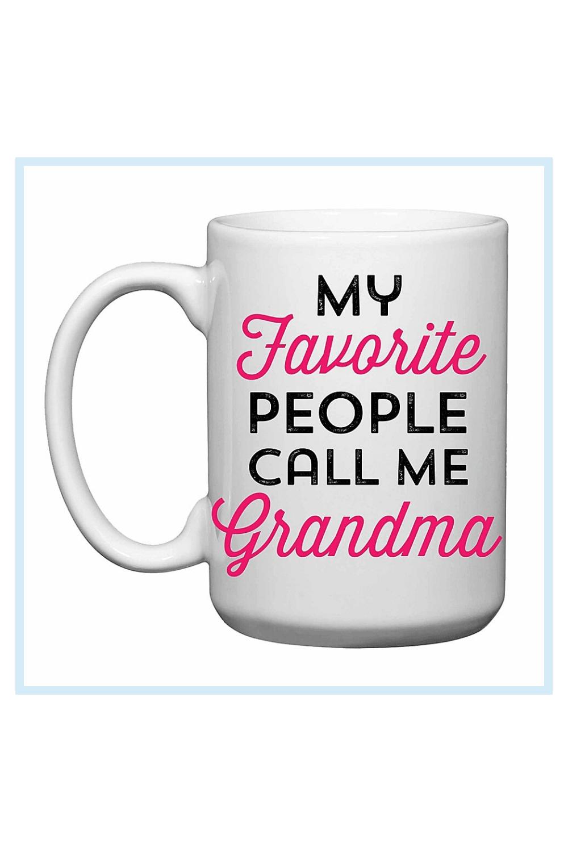 Love You A Latte Shop my Favorite People Call Me Grandma Mug White