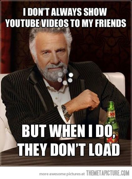 Showing Youtube Videos To My Friends Funny Quotes Just For Laughs Pinterest Humor