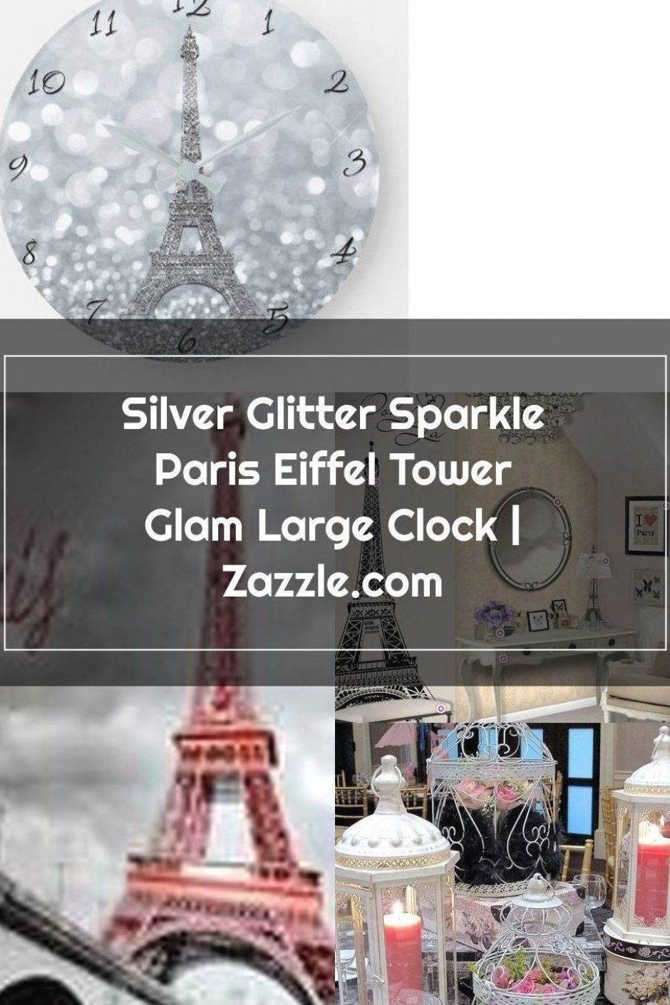 Silver Glitter Sparkle Paris Eiffel Tower Glam Large Clock Homedecor Homedecoration Easyhomedecor In 2020 Custom Made Furniture Easy Home Decor Colorful Rugs