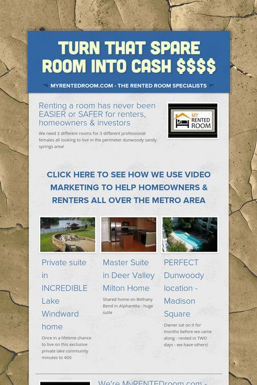 Turn that spare room into CASH $$$$ - MyRENTEDroom.com needs 3 different rooms in dunwoody sandy springs or perimeter area now!