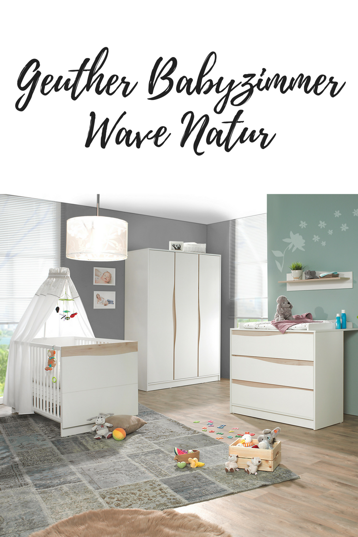 Das Neue Babyzimmer Wave Natur Lasst All Die Kindheitserinnerungen