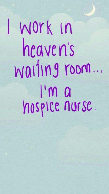 Thought This Was So Cute Nursing Pinterest Hospice Nurse Enchanting Hospice Nurse Quotes