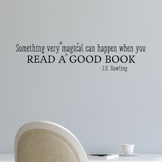 Good Book Quotes When You Read A Good Book Vinyl Wall Decal JK Rowling Wall Quote  Good Book Quotes