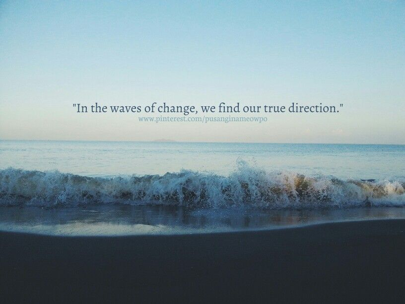 Life Quotes Beach Sea Waves My Board Film Music Books