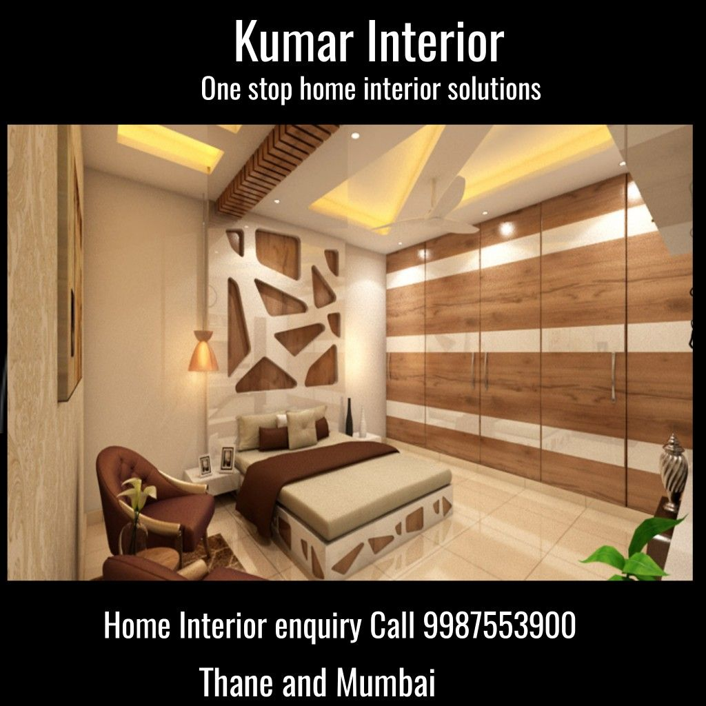 Best Interior Designer In Thane Call Kumar Interior 9987553900 In 2020 Flat Interior Design Bedroom Furniture Design Modern Bedroom Design