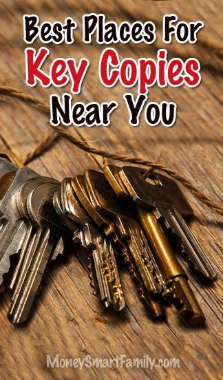 Key Copy Near Me 30 Best Places To Get Duplicate Keys Made 2018 Living On A Dime Money Saving Recipes And Tips Pinterest Ple
