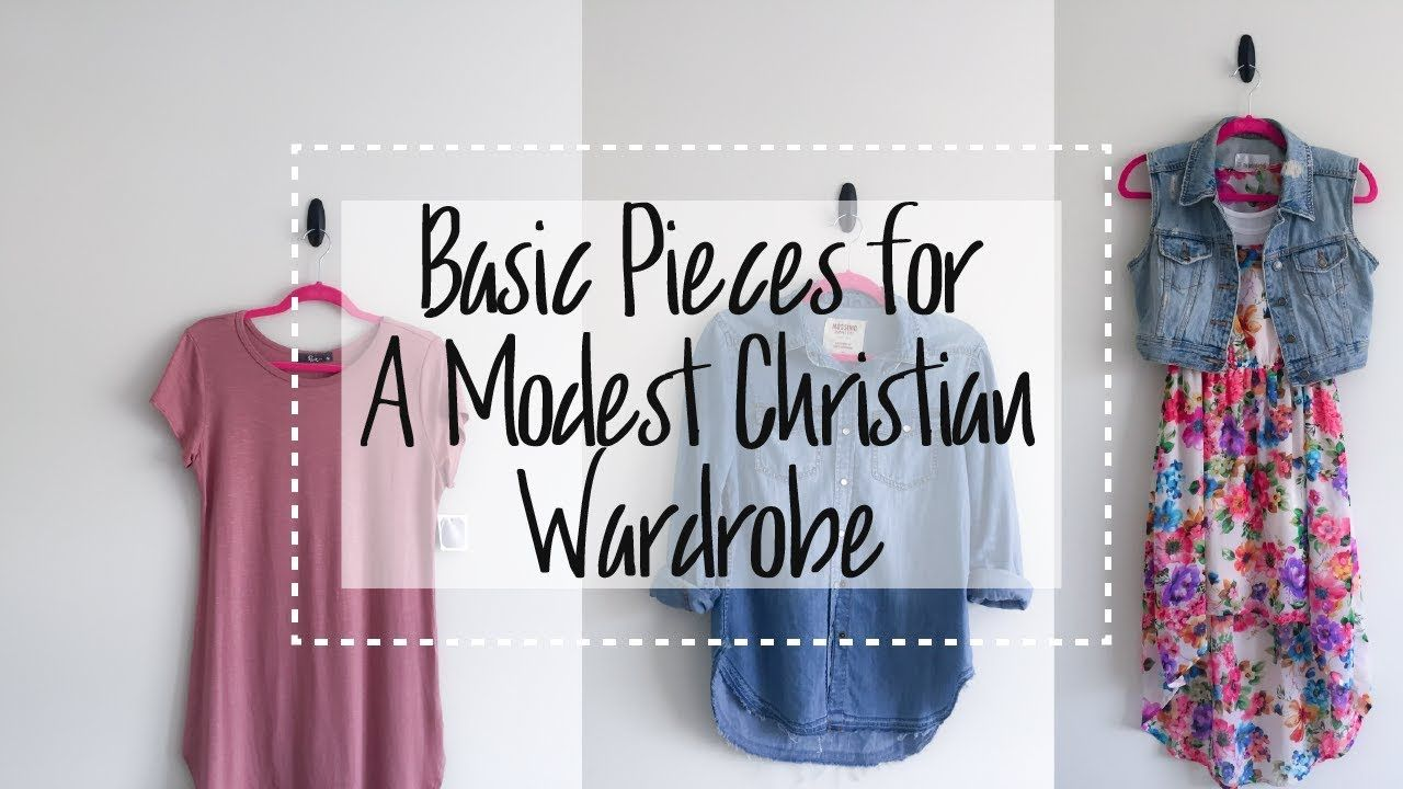 Basic pieces for a modest christian wardrobe youtube