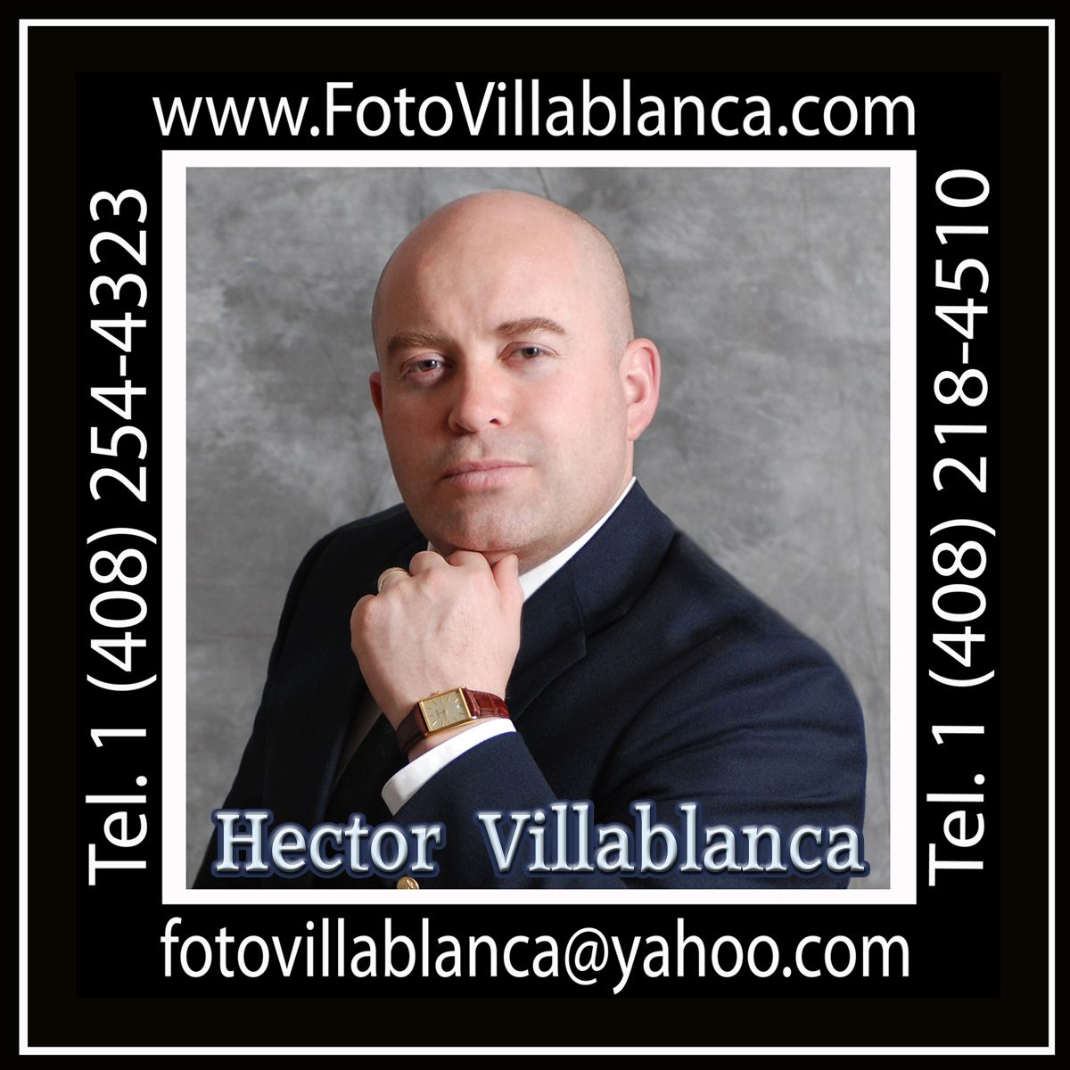 Villablanca Photo Video Studio in San Jose, California 1 (408) 218-4510 (Texts & Messages) www.FotoVillablanca.com Contact : Hector Villablanca  >> fotovillablanca@yahoo.com