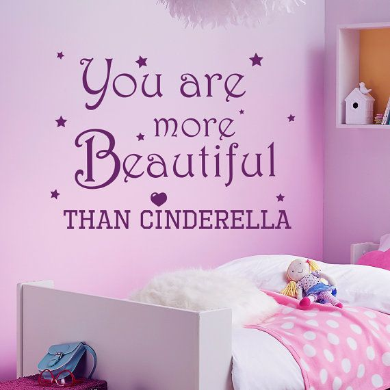 Wall decals quote you are more beautiful than cinderella for Interior design bedroom quotes