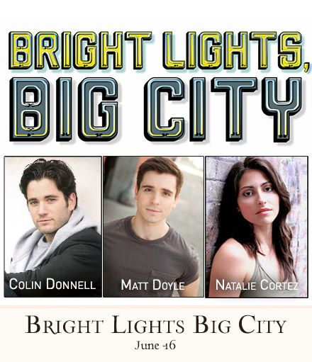 Alice Ripley Colin Donnell Matt Doyle More To Star In Bright Lights Big City Concerts At 54 Below 6 16 Colin Donnell Concert Get Tickets