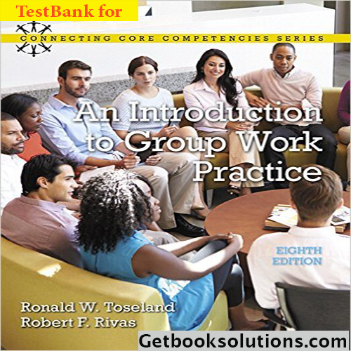 test bank for introduction to group work practice 8th edition by