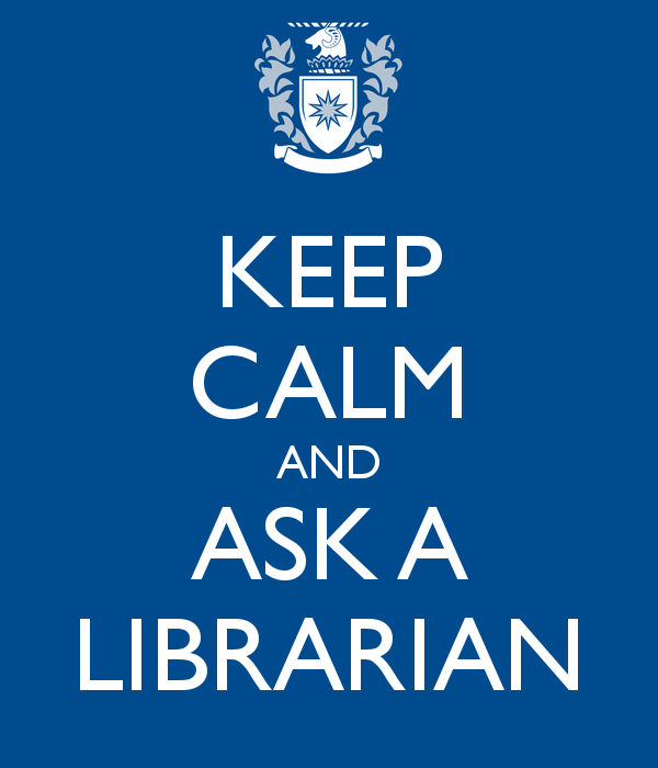 Image result for keep calm and ask a librarian