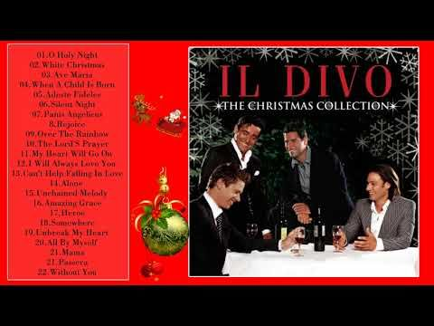 Christmas Albums Coming Out In 2019.Il Divo Christmas Songs Greatest Hits 2019 Best Songs Il