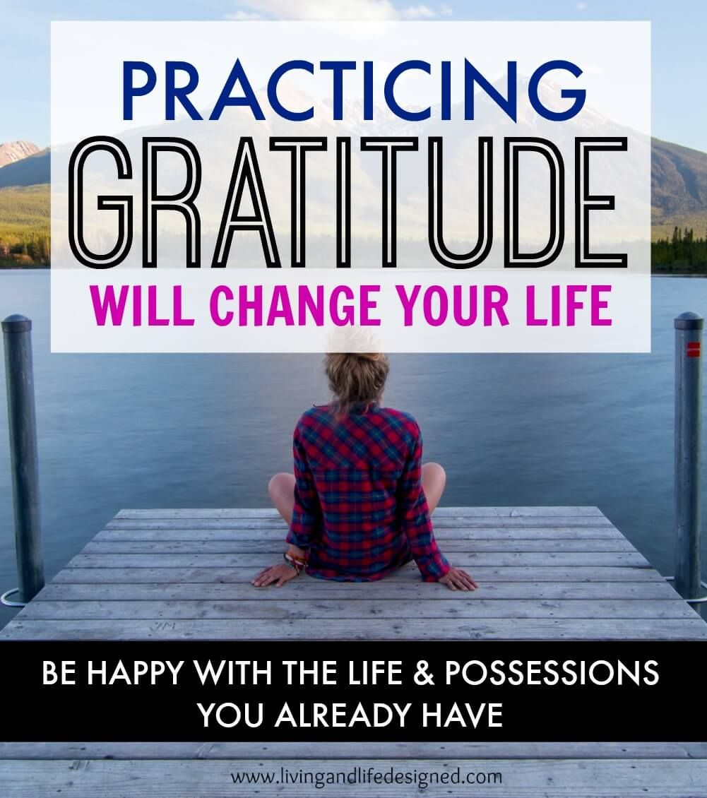 Practicing Gratitude Will Make You Happier with the Life & Possessions You Already Have. Learn to express gratitude to create positive energy and happiness.