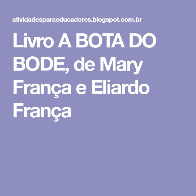 Livro A BOTA DO BODE, de Mary França e Eliardo França